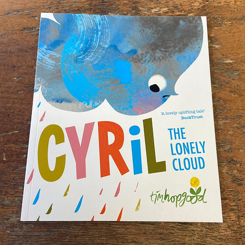 Cyril the Lonely Cloud   Tim Hopgood