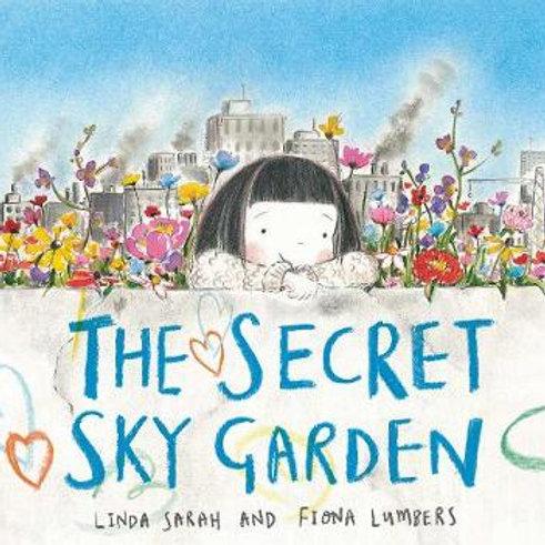 Secret Sky Garden | Linda Sarah and Fiona Lumbers