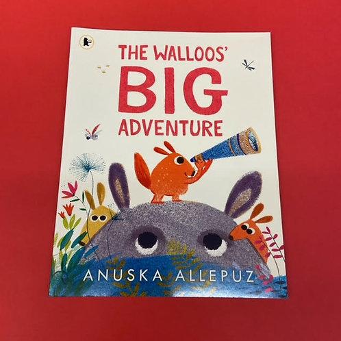 The Walloos' Big Adventure   Anuska Allepuz
