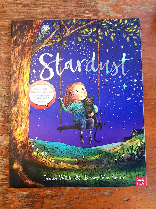 Stardust | Jeanne Willis and Bryony May Smith
