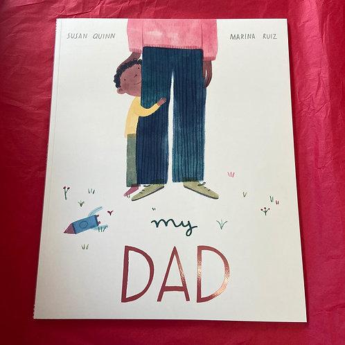 My Dad | Susan Quinn and Marina Ruiz