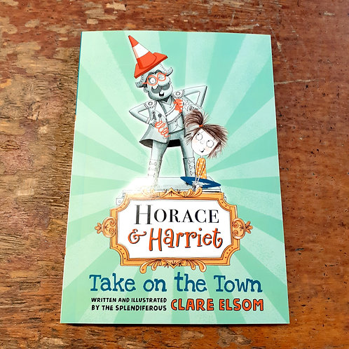 Horace and Harriet: Take on the Town | Clare Elsom