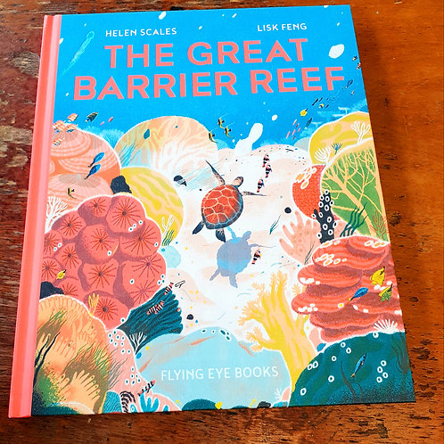 The Great Barrier Reef | Helen Scales & Lisk Feng