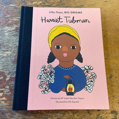 Harriet Tubman [Little People Big Dreams] | Maria Isabel Sanchez Vegara