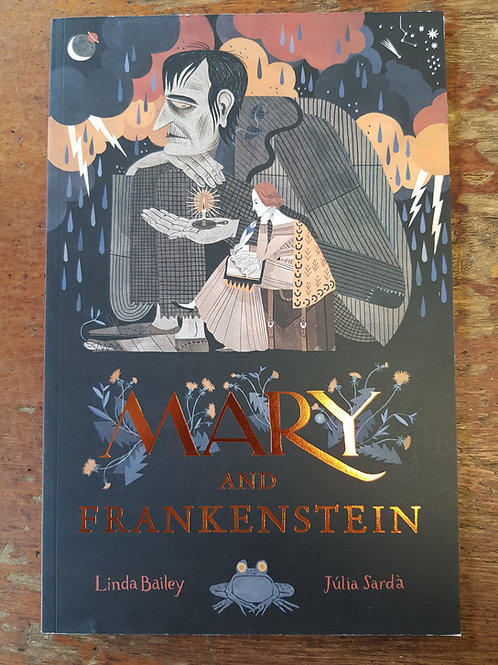 Mary and Frankenstein | Linda Bailey amd Julia Sarda