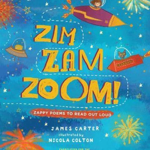 Zim Zam Zoom! | James Carter and Nicola Colton