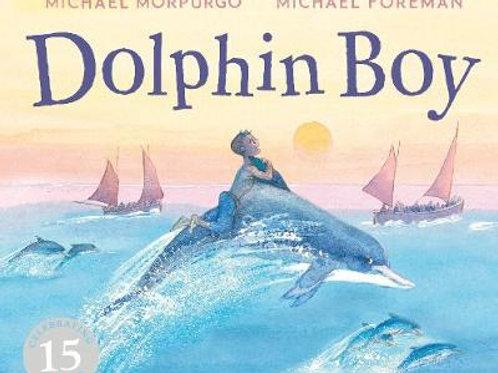 Dolphin Boy | Michael Morpurgo and Michael Foreman