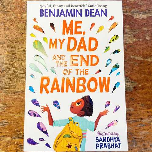 Me, My Dad and the End of the Rainbow | Benjamin Dean