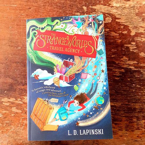The Strangeworlds Travel Agency   L.D. Lapinsky