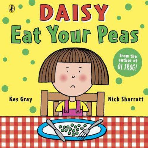 Daisy Eat Your Peas | Kes Gray and Nick Sharratt
