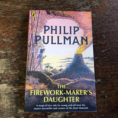 The Firework-Maker's Daughter | Phillip Pullman