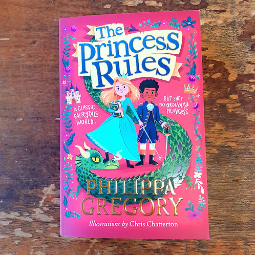The Princess Rules | Philippa Gregory