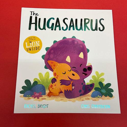 The Hugasaurus   Rachel Bright and Chris Chatterton