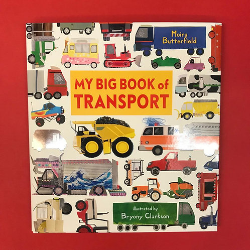 My Big Book of Transport   Moira Butterfield