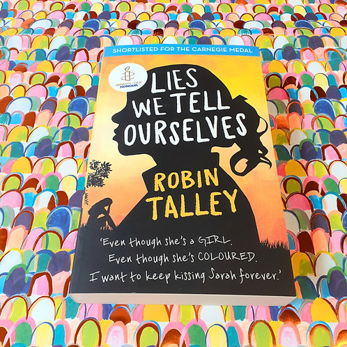 Lies We Tell Ourselves | Robin Talley