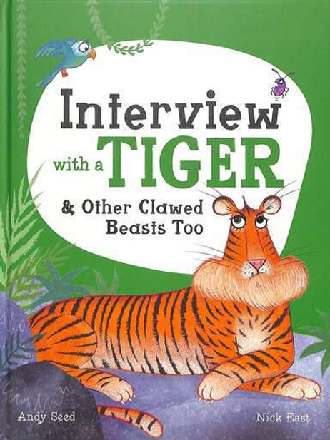 Interview With a Tiger And Other Clawed Beasts Too | Andy Seed