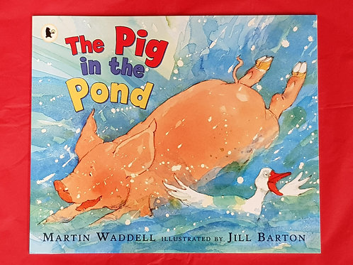The Pig in the Pond | Martin Waddell and Jill Barton