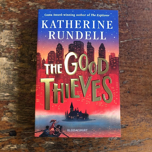 The Good Thieves | Katherine Rundell