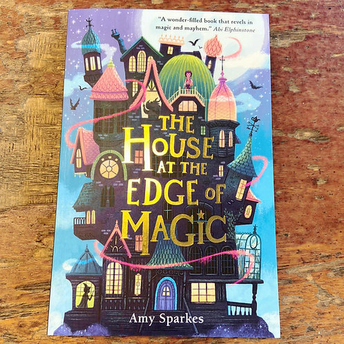 The House at the Edge of Magic | Amy Sparkes