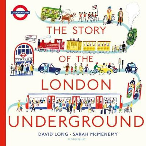 The Story of the London Underground   David Long