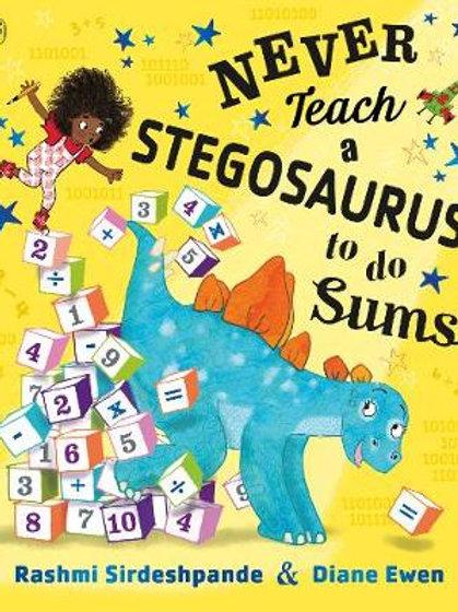 Never Teach a Stegosaurus to do Sums   Rashmi Sirdeshpande and Diane Ewen