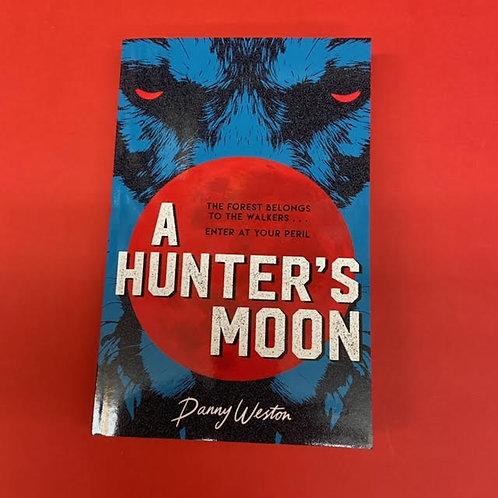 A Hunter's Moon   Danny Weston