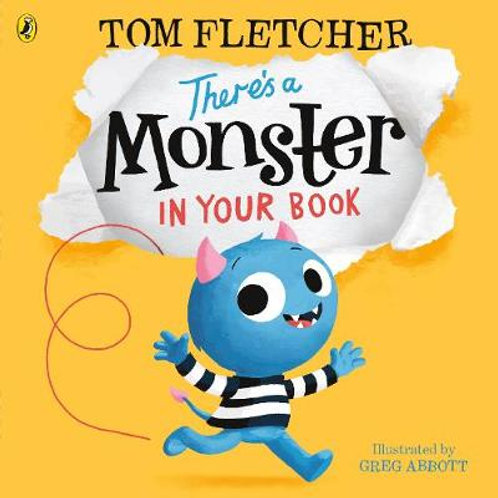 There's a Monster in Your Book   Tom Fletcher,  Greg Abbott