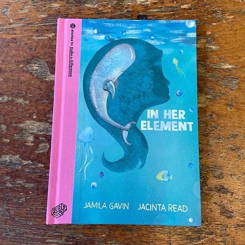 In Her Element   Jamila Gavin and Jacinta Read