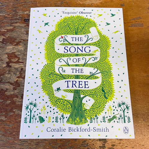 The Song of the Tree | Coralie Bickford