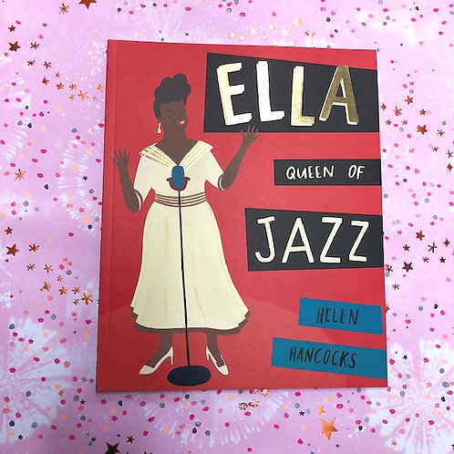Ella Queen of Jazz | Helen Hancocks