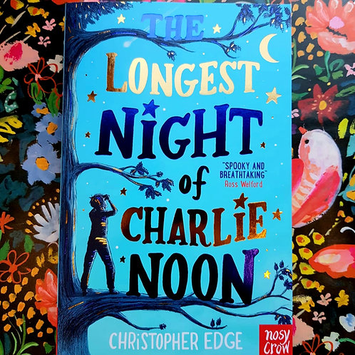 The Longest Night Of Charlie Noon | Christopher Edge