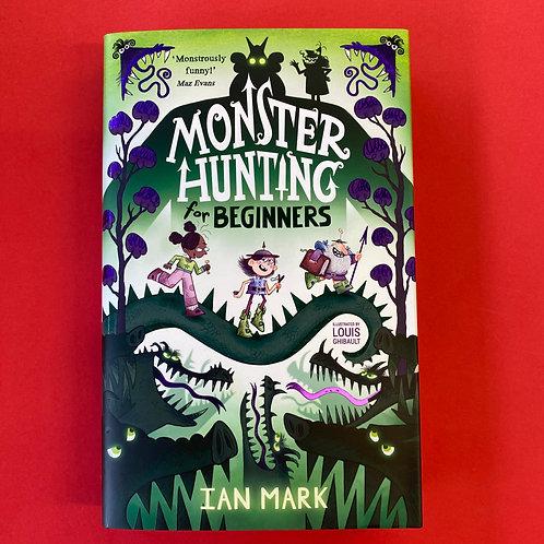 Monster Hunting for Beginners | Ian Mark