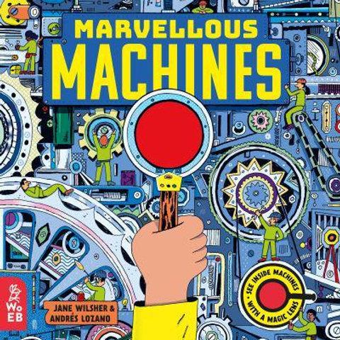 Marvellous Machines A Magic Lens Book | Jane Wilsher and Andrés Lozano