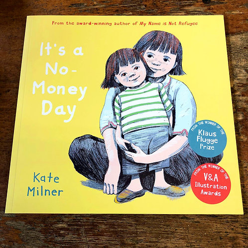 It's a No Money Day | Kate Milner