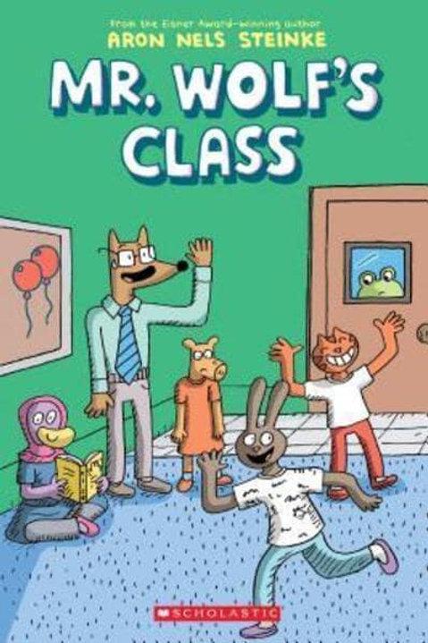 Mr. Wolf's Class | Aron Nels Steinke