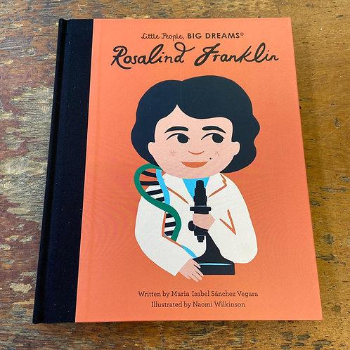 Rosalind Franklin [Little People Big Dreams]   Maria Isabel Sanchez Vegara