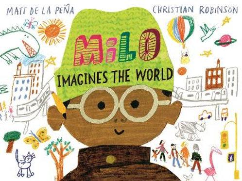 Milo Imagines the World | De La Pena and Christian Rob