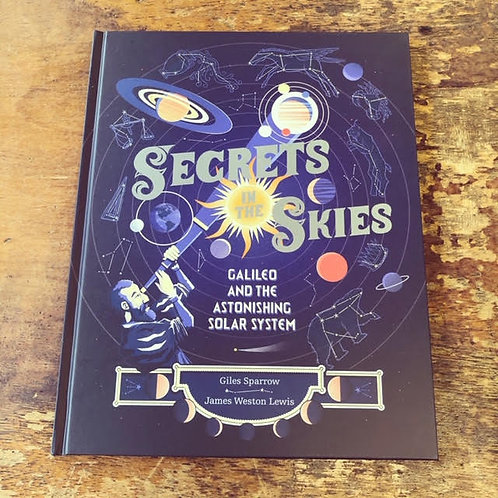 Secrets in the Skies | Giles Sparrow and James Weston Lewis
