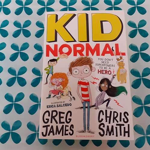Kid Normal | Greg James & Chris Smith