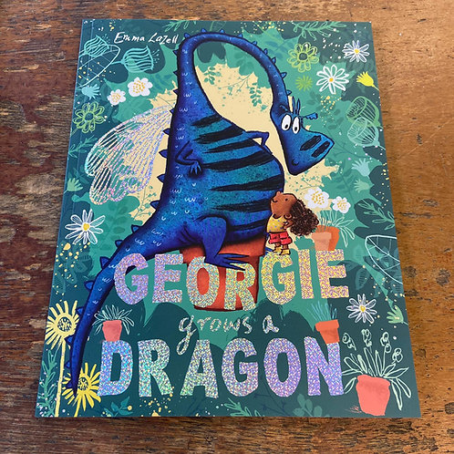 Georgie Grows A Dinosaur   Emma Lazell