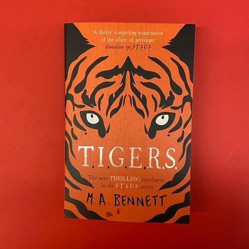 TIGERS | M. A. Bennett