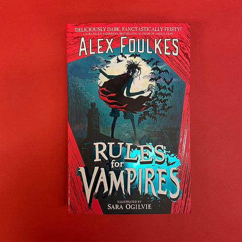 Rules For Vampires   Alex Foulkes