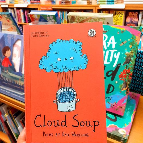 Cloud Soup | Kate Wakeling