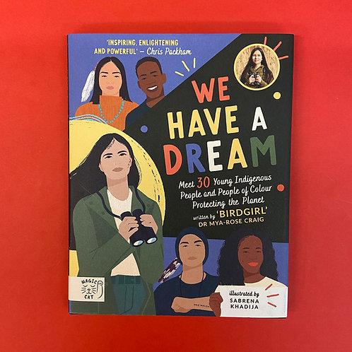 We Have A Dream | Dr Mya-Rose Craig and Sabrena Khadija