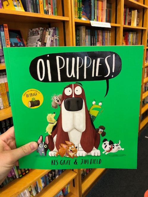 Oi Puppies! | Kes Gray