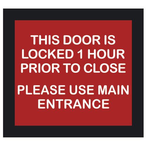 Door is Locked 1 Hour Prior to Close Sign