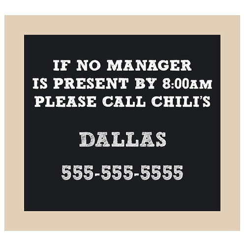 If No Manager is Present Chalkboard Style Sign