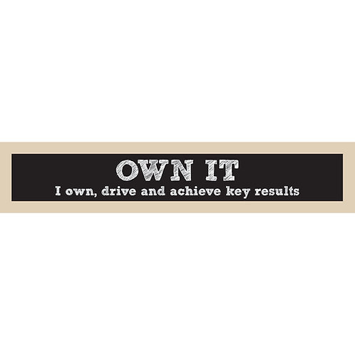 Own It Sign