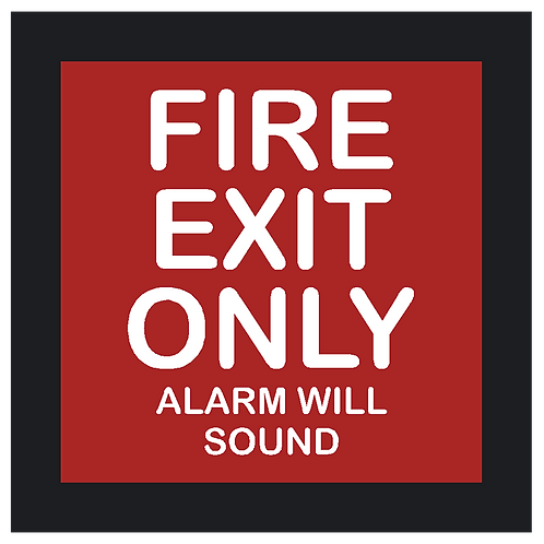 Fire Exit Only Alarm Will Sound Sign