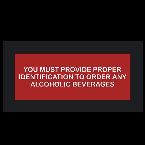 Must Provide Proper ID Sign